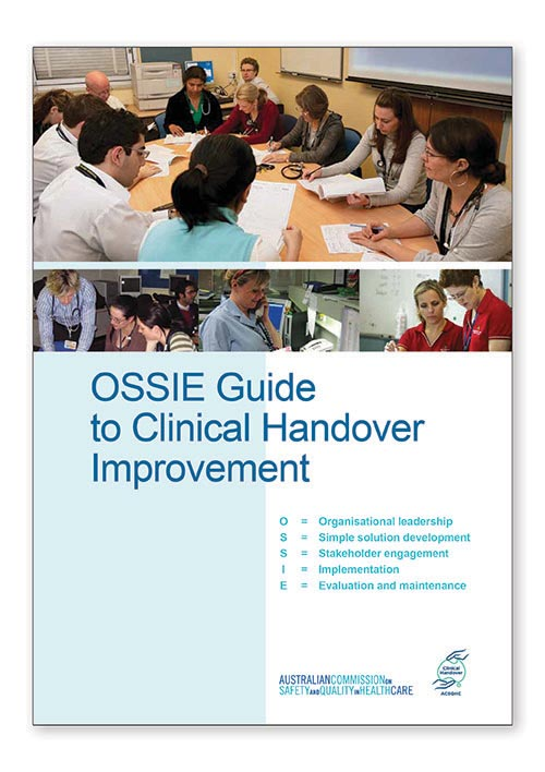 OSSIE Guide to Clinical Handover Improvement