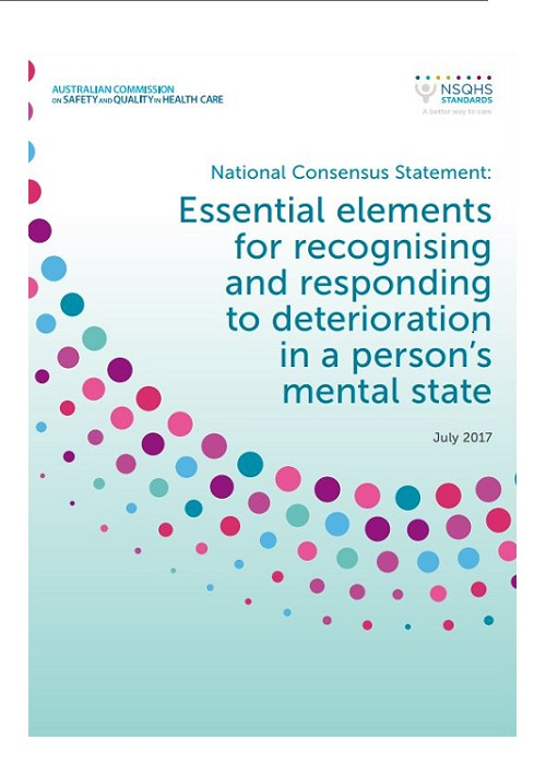 National Consensus Statement: Essential elements for recognising and responding to deterioration in a person's mental state