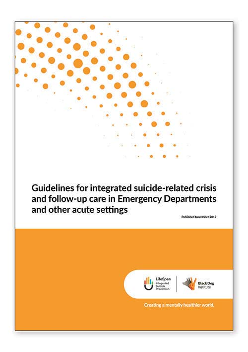 Guidelines for integrated suicide-related crisis and follow-up care in Emergency Departments and acute settings