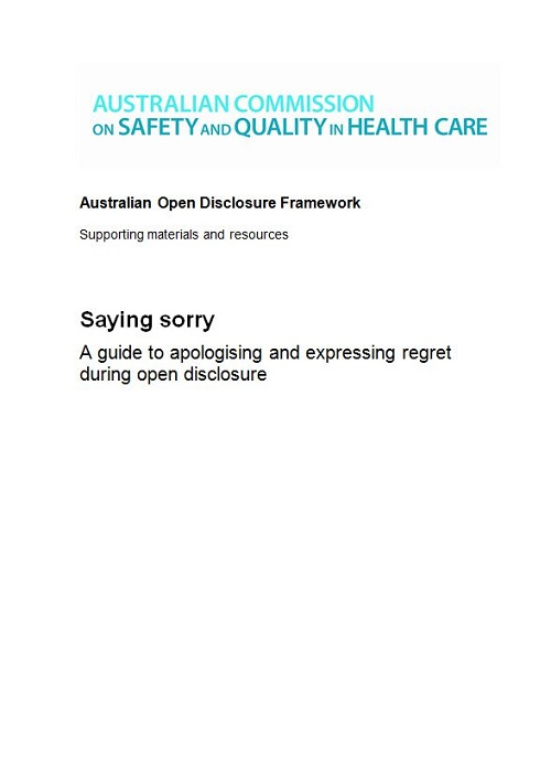 Saying Sorry: A guide to apologising and expressing regret during open disclosure